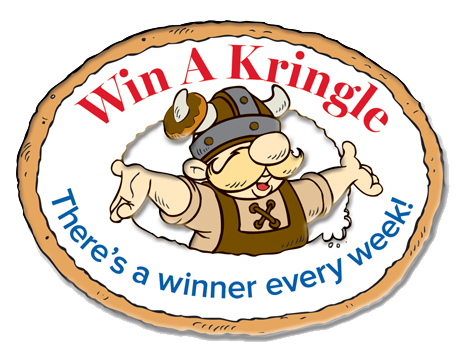 Win a Kringle - There's a new winner every week!